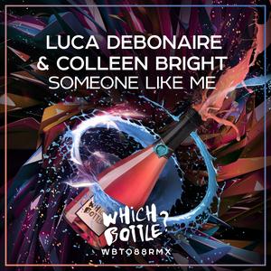LUCA DEBONAIRE & COLLEEN BRIGHT - Someone Like Me