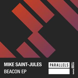 MIKE SAINT-JULES - Beacon EP
