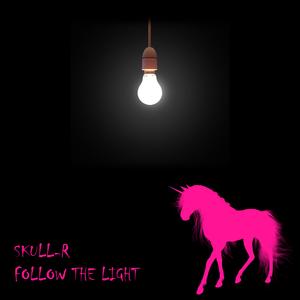 SKULL-R - Follow The Light