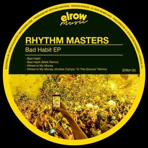 RHYTHM MASTERS - Bad Habit EP