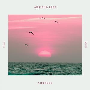 ADRIANO PEPE - Aisercos