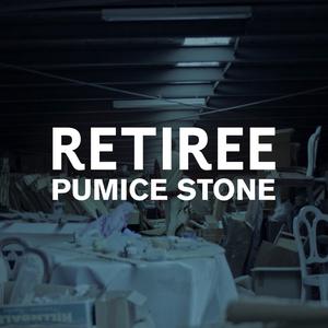 RETIREE - Pumice Stone