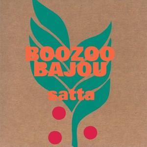 BOOZOO BAJOU - Satta