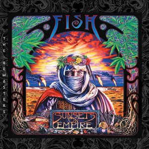 FISH - Sunsets On Empire (The Remasters)