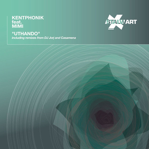 KENTPHONIK/MIMI - Uthando (Inc DJ Jorj/Casamena And DJ Rork Rmxs)