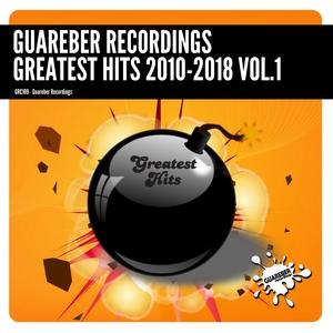 VARIOUS - Guareber Recordings Greatest Hits 2010-2018 Vol 1