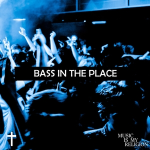 VARIOUS - Bass In The Place