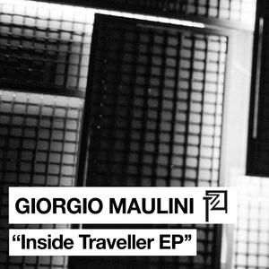 GIORGIO MAULINI - Inside Traveller EP