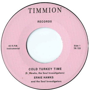 ERNIE HAWKS & THE SOUL INVESTIGATORS - Cold Turkey Time