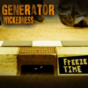 GENERATOR - Wickedness