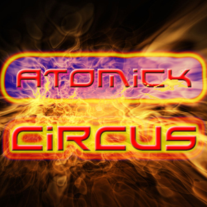 ATOMICK CIRCUS - Obsession
