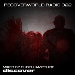 CHRIS HAMPSHIRE/VARIOUS - Recoverworld Radio 022 (unmixed tracks)