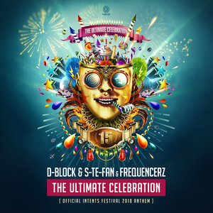 D-BLOCK/S-TE-FAN/FREQUENCERZ - The Ultimate Celebration