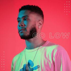 JELANI BLACKMAN feat NEWAGEMUZIK - Go Low