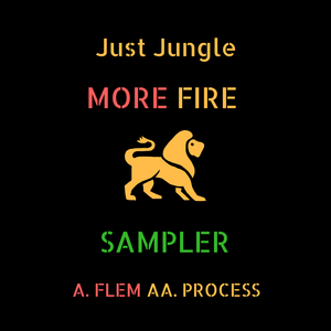 JUST JUNGLE & GENOTYPE - More Fire Sampler