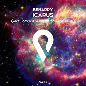 BSHARRY - Icarus (Mike Lockin & Mart De Schmidt Remix)