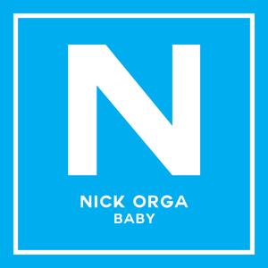 NICK ORGA - Baby
