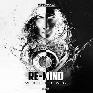 RE-MIND - Waiting