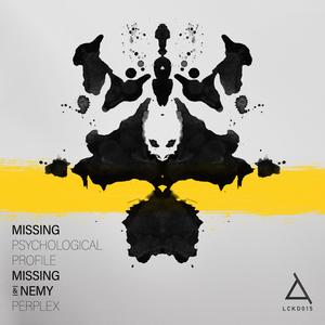 MISSING & NEMY - Psychological Profile/Perplex