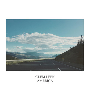CLEM LEEK - America