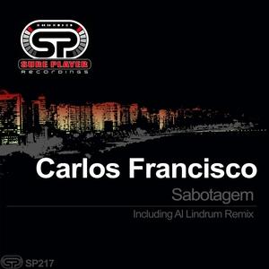 CARLOS FRANCISCO - Sabotagem
