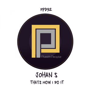 JOHAN S - That's How I Do It