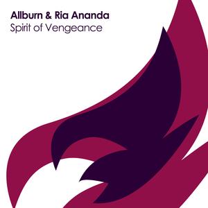 ALLBURN & RIA ANANDA - Spirit Of Vengeance