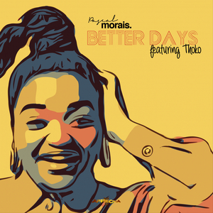 PASCAL MORAIS feat THOKO - Better Days