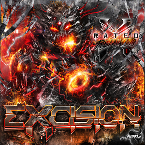 EXCISION - X Rated (The Remixes)