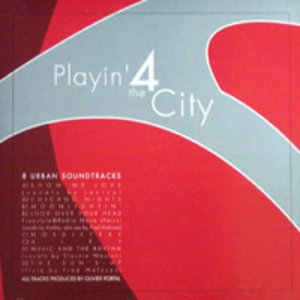 PLAYIN' 4 THE CITY - 8 Urban Soundtracks