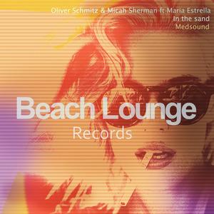 MARIA ESTRELLA/OLIVER SCHMITZ/MICAH SHERMAN - In The Sand