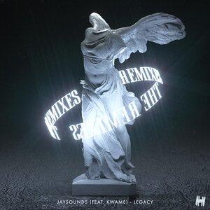 JAYSOUNDS feat KWAME - Legacy (Remixes)