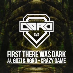 AGRO - First There Was Dark