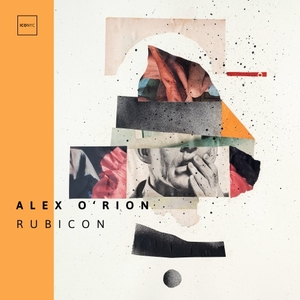 ALEX O'RION - Rubicon