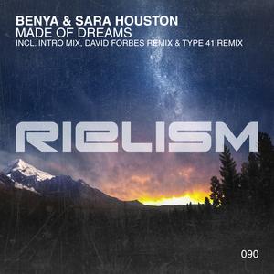 BENYA/SARA HOUSTON - Made Of Dreams (Remixes)