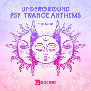 VARIOUS - Underground Psy-Trance Anthems Vol 01