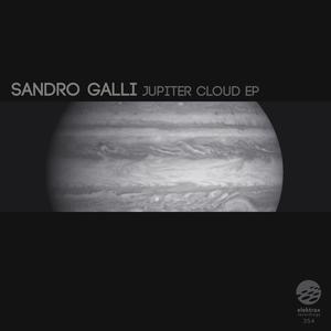 SANDRO GALLI - Jupiter Cloud EP