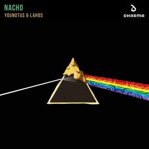 YOUNOTUS/LAHOS - Nacho