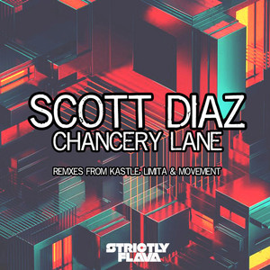 SCOTT DIAZ - Chancery Lane (Remixes)