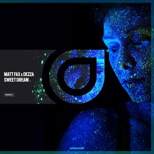 MATT FAX/DEZZA - Sweet Dream