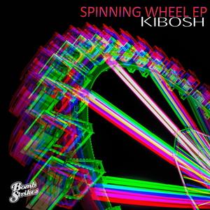 KIBOSH - Spinning Wheel EP