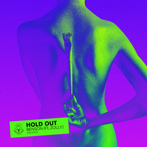 BENSON feat ZOLLY - Hold Out (Remixes)