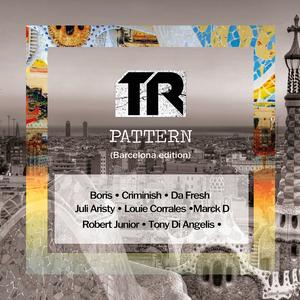 VARIOUS - TR Pattern (Barcelona Edition)