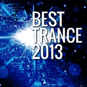 VARIOUS - Best Trance 2013