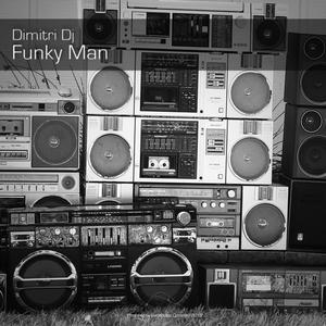 DIMITRI DJ - Funky Man