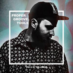 PROPER MUSIQUE - Proper Groove Tools Vol 4 By Mr Lekka (Sample Pack WAV)