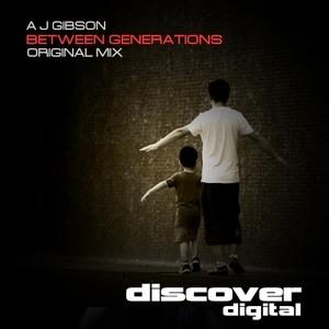 AJ GIBSON - Between Generations