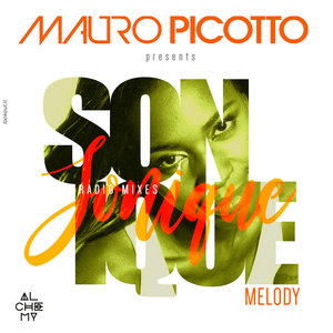 MAURO PICOTTO/SONIQUE - Melody (Radio Mixes)
