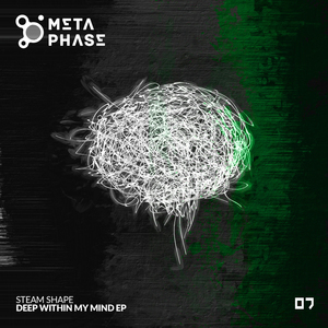 STEAM SHAPE - Deep Within My Mind EP