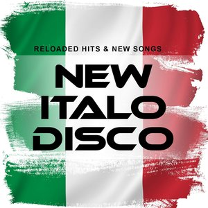 VARIOUS - New Italo Disco: Reloaded Hits & New Songs